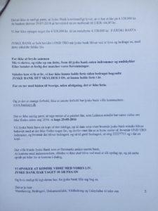 09-07-2018 brev til juradisk jyske bank - side 2/6 Advokat Morten Ulrik Gade Halo vi har ikke lånt 4.328.000 Jyske bank nægter at svare