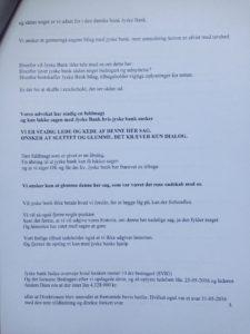 09-07-2018 brev til juradisk jyske bank - side 3/6 Advokat Morten Ulrik Gade Halo vi har ikke lånt 4.328.000 Jyske bank nægter at svare