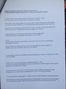09-07-2018 brev til juradisk jyske bank - side 4/6 Advokat Morten Ulrik Gade Halo vi har ikke lånt 4.328.000 Jyske bank nægter at svare