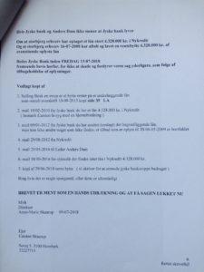 09-07-2018 brev til juradisk jyske bank - side 6/6 Advokat Morten Ulrik Gade Halo vi har ikke lånt 4.328.000 Jyske bank nægter at svare