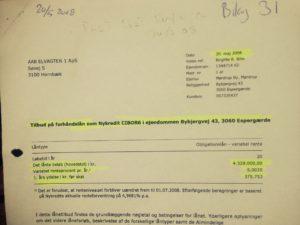 Her er forsiden fra Nykredit på tilbud på de 4.328.000 kr. Fra 20. maj 2008 Dette siger jyske bank vi har optaget, men nægter at bevise det