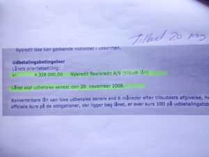 Tilbudet fra 20-05-2008 p de 4.328.000 fra Nykredit Er gyldig til 20-11-2008 Er dette til debat eller str det her
