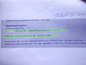 Tilbudet fra 20-05-2008 på de 4.328.000 fra Nykredit Er gyldig til 20-11-2008 Er dette til debat eller står det her