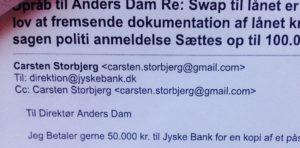 Mail til DIRIKTIONEN Anders Dam 19-05-2016 Tilbyder at betale for en kopi af det lån jyske bank påstår vi har